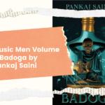 Review of Music Man Volume 1: Badoga by Pankaj Saini