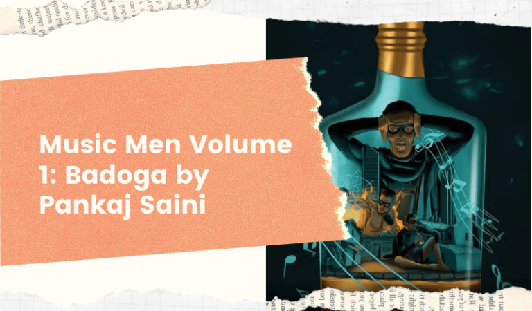 Music Men Volume 1: Badoga by Pankaj Saini