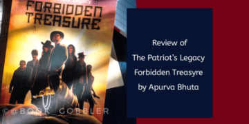 Review of The Patriot's Legacy: Forbidden Treasure by Apurva Bhuta