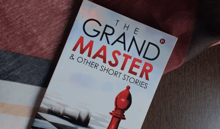 The Grand Master & Other Short Stories by Chinmaya Desai