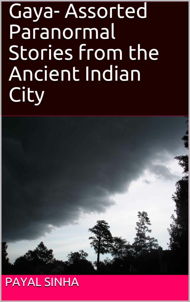 Book Review of Gaya - Assorted Paranormal Stories from the Ancient Indian City by Payal Sinha