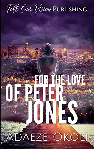 Book review of 'For the Love of Peter Jones by Adaeze Okoli