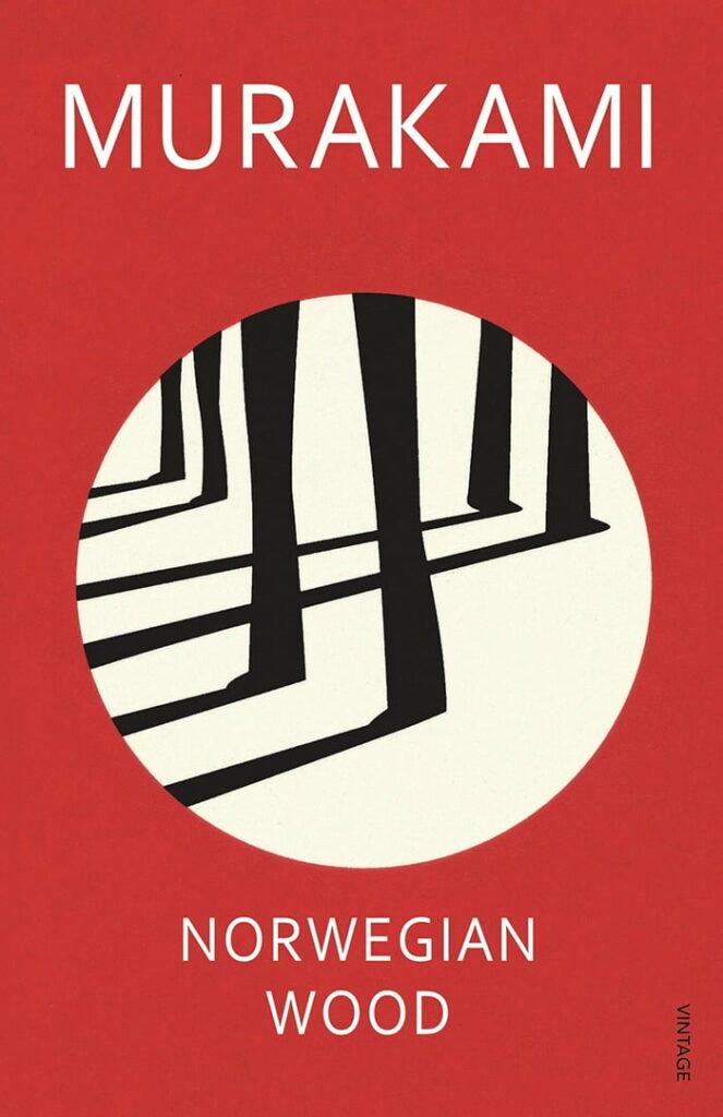 2 BOOKS THAT TURNED MY WORLD UPSIDE DOWN - Norwegian Wood by Haruki Murakami