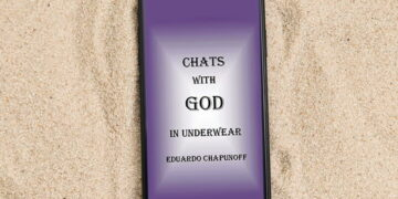 Book review of Chats With God In Underwear by Eduardo Chapunoff
