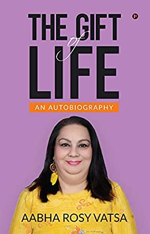Amazon link of The Gift of Life : An Autobiography by Aabha Rosy Vatsa