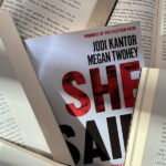 Book review of She Said by Jodi Kantor and Megan Twohey
