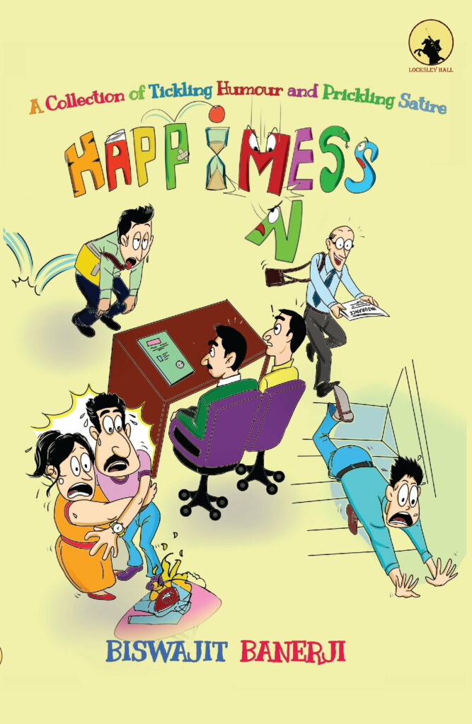 Happimess by Biswajit Banerji | Featured Author