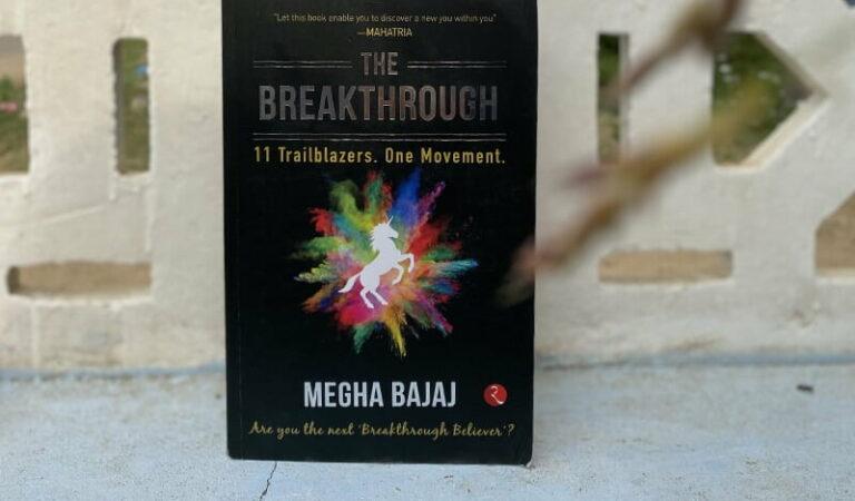 Book Review – The Breakthrough by Megha Bajaj