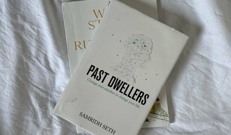 Past Dwellers: Change your mindset to change your life   Samridh Seth   Book review