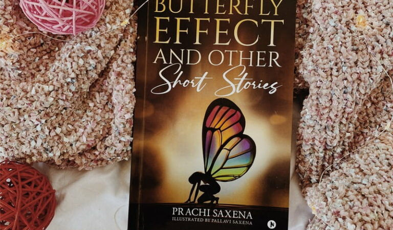 Butterfly Effect and Other Short Stories | Prachi Saxena | Book review