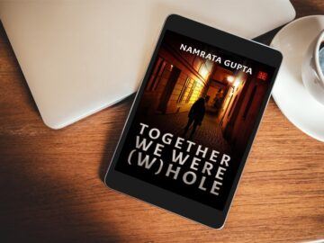 Book revirew of Together we were (W)hole by Namrata Gupta