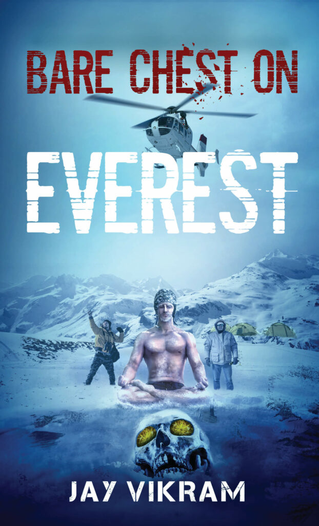 10 Travelogues You Must Read During Lockdown To Satisfy Your Wanderlust - Bare chest on Everest by Jay Vikram