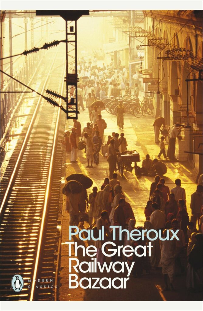 10 Travelogues You Must Read During Lockdown To Satisfy Your Wanderlust - The Great Railway Bazaar by Paul Theroux