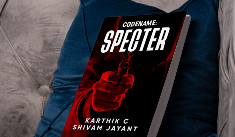 A thrilling read – Book review of Codename: Specter by Karthik C and Shivam Jayant