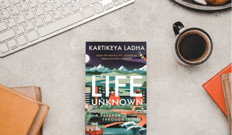 Book review of Life Unknown – A Passage Through India by Kartikeya Ladha
