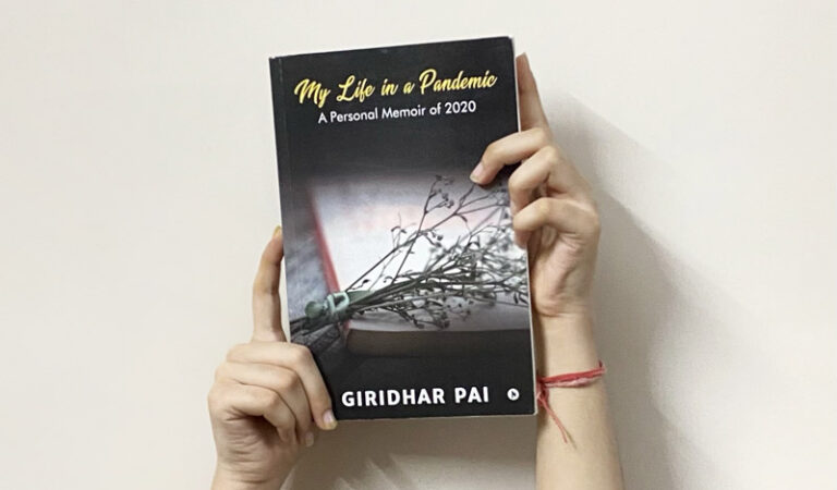 Book review of My Life in a Pandemic by Giridhar Pai