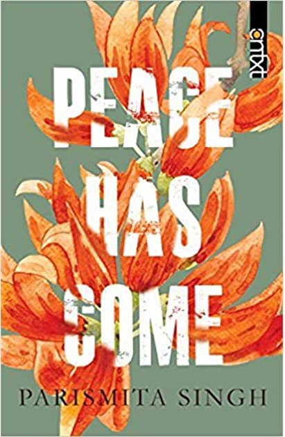 32 books by Asian authors you should read once in your lifetime - Peace has Come by Parismita Singh