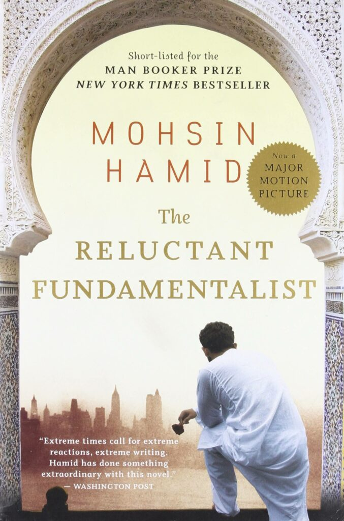 32 books by Asian authors you should read once in your lifetime - The Reluctant Fundamentalist by Mohsin Hamid