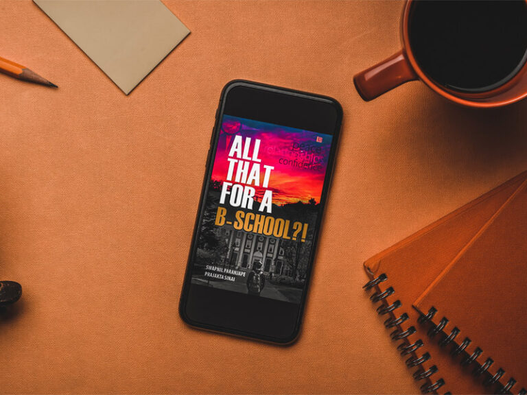 Book review of All That for a B-School?! by Swapnil Paranjape and Prajakta Sinai