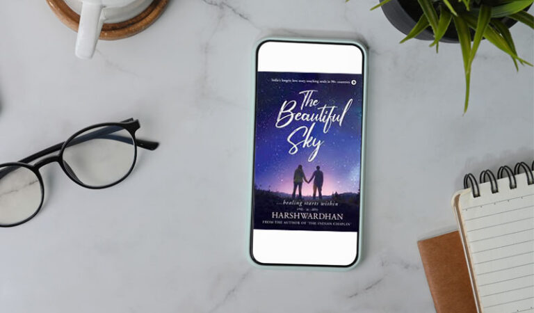 A Sneak Peak into the book The Beautiful Sky by Harshwardhan Patil – Chapter 1