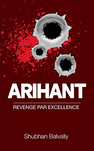 Arihant-Revenge-Par-Excllence-by-Shubhan-Balvally