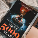 Book review of Next 5000 Years by Kumar Dipanshu
